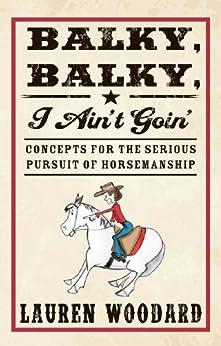 Balky, Balky, I Ain't Goin' by [Lauren  Woodard]