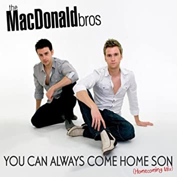 You Can Always Come Home Son - The Homecoming Mix