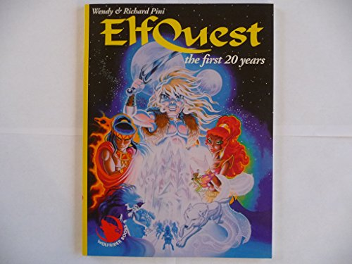 Wendy & Richard Pini elfquest: The first 20 years