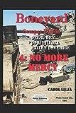 Boneyard 4 No More Mercy Del 2: Den ofrivilliga exilen i Sverige (Boneyardserien, Band 5) - Carol Lilja