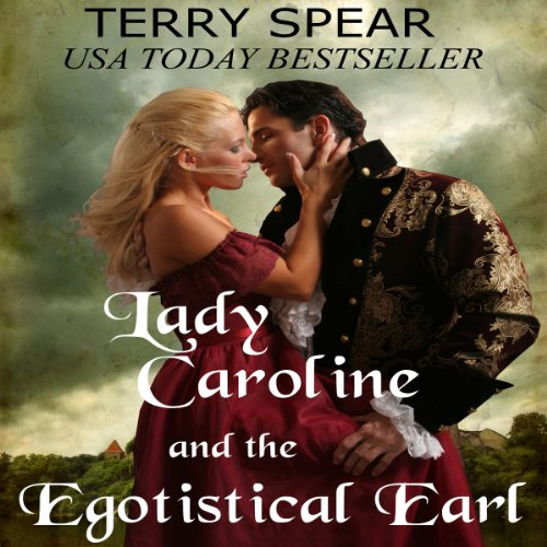 Lady Caroline and the Egotistical Earl cover art