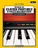 Méthode de clavier portable et orgue électronique pour débutants vol. 1