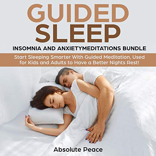 Guided Sleep, Insomnia, and Anxiety Meditations Bundle audiobook cover art