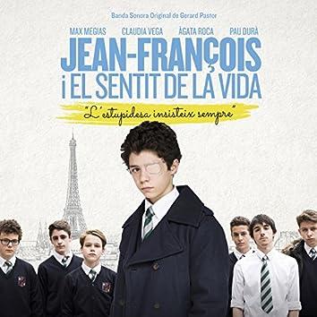 Jean-Francois i el sentit de la vida