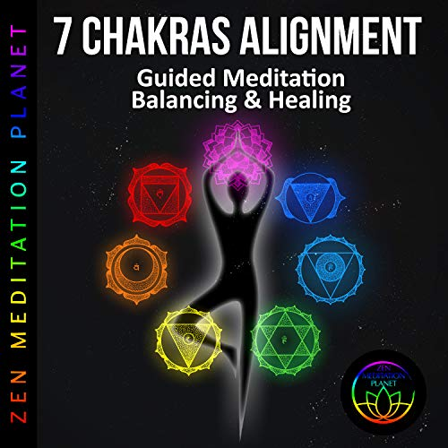 7 Chakras Alignment: Guided Meditation Balancing & Healing
