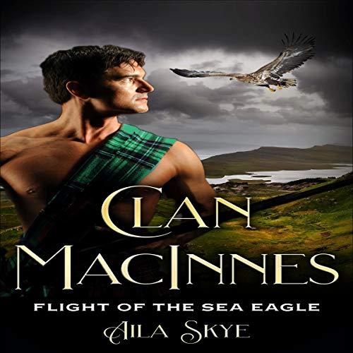 Clan MacInnes: Flight of the Sea Eagle audiobook cover art