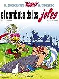 El combate de los jefes (Castellano - A Partir De 10 Años - Astérix - La Gran Colección nº 7)
