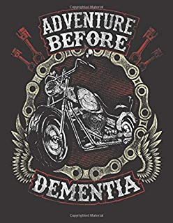 2020 Motorcycle Calendar and Planner For Bikers: Adventure Before Dementia Biker Birthday Motorcycle   December 2019 - December 2020   8.5 X 11
