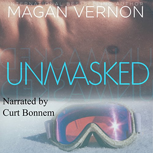 Unmasked                   By:                                                                                                                                 Magan Vernon                               Narrated by:                                                                                                                                 Curt Bonnem                      Length: 6 hrs and 5 mins     1 rating     Overall 4.0