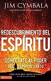 Redescubrimiento del Espíritu: Conéctate al poder del Espíritu Santo