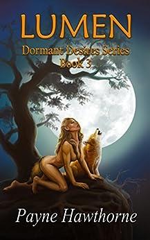 Lumen: Alpha Pack Book 3 (Dormant Desires) by [Payne Hawthorne, House of Payne Publishing]