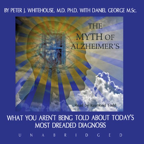 The Myth of Alzheimer's audiobook cover art