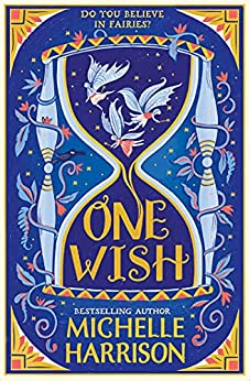 One Wish by [Michelle Harrison]