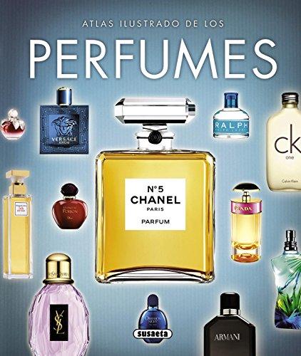 Los perfumes (Atlas Ilustrado)