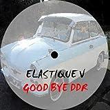 Good Bye Ddr