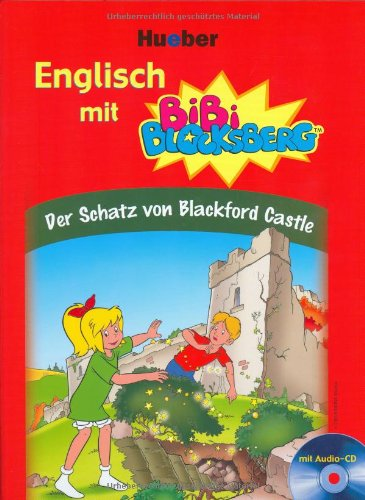 Der Schatz von Blackford Castle (Englisch mit Bibi Blocksberg)