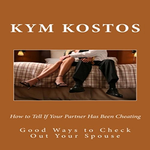 How to Tell If Your Partner Has Been Cheating audiobook cover art