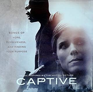 Captive: Music Inspired by the Motion Picture (Soundtrack) by Big Daddy Weave (2015-05-04)