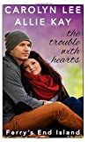 The Trouble With Hearts (Ferry's End Island)