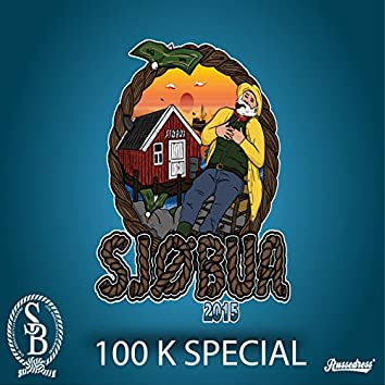 Sjøbua 2015 (100 K Special Hjemmesnekk) [feat. Egeland]