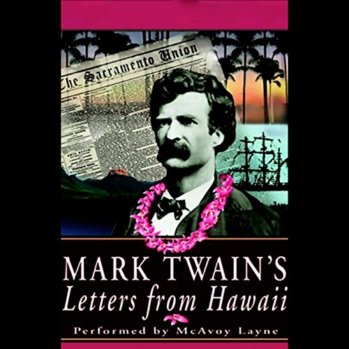 Mark Twain's Letters from Hawaii audiobook cover art