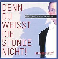 Various - Denn Du weißt die Stunde nicht! (1 CD)