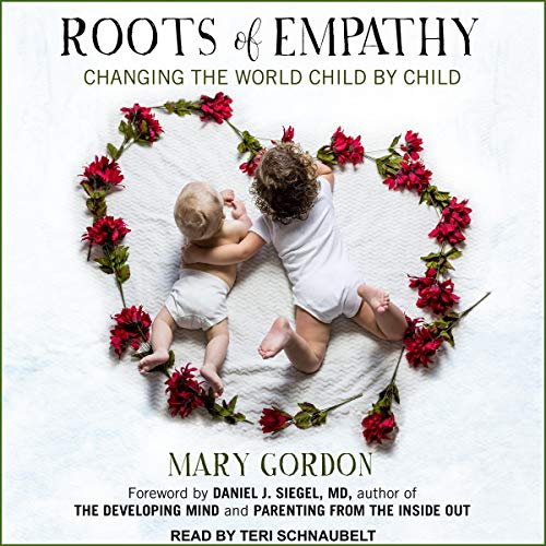 Roots of Empathy audiobook cover art