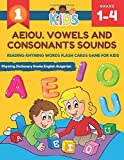 AEIOU. Vowels and Consonants Sounds Reading Rhyming Words Flash Cards Game for Kids Rhyming Dictionary Books English Bulgarian: Learning workbook to ... with short and 5 long vowel set flashcards