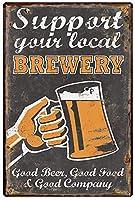 あなたの地元のビール醸造所をサポートしますビールメタルティンサイン、ビンテージプレートプラーク