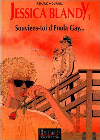 Jessica Blandy, tome 1 : Souviens-toi d'Enola Gay