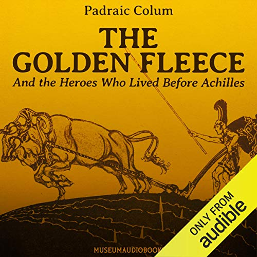 『The Golden Fleece and the Heroes Who Lived Before Achilles』のカバーアート