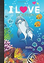 I Love Dolphins Journal & Coloring Pages Activity Notebook: Pretty Dolphin Activity Book Party Favor Gift Idea: Guided Journal, Coloring & Word-Search For Kids To Write In