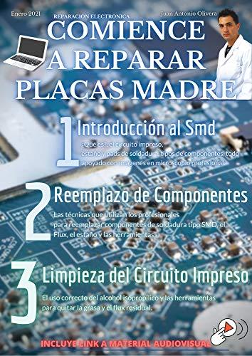 Comience a Reparar Placas Madre de Laptop y Celulares Hoy mismo: Guia basica para comenzar a aprender y reparar motherboards en curso de reparación rápido