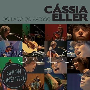 Do Lado Do Avesso – Cássia Eller – SOLO