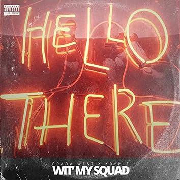 Wit' my Squad