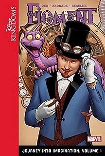 Figment: Journey into Imagination: Volume 1 (Disney Kingdoms: Figment)