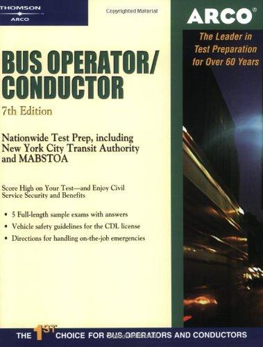Bus Operator 7E (ARCO CIVIL SERVICE TEST TUTOR)