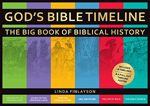 God's Bible Timeline: The Big Book of Biblical History