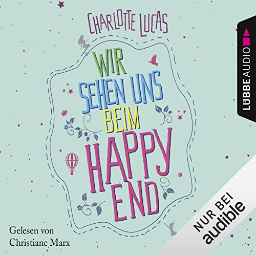 Wir sehen uns beim Happy End audiobook cover art