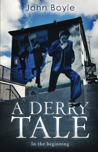 A Derry Tale: In the beginning
