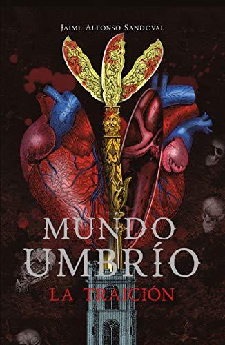 La traición (Mundo Umbrío 2) (Spanish Edition)