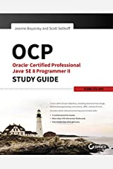 OCP: Oracle Certified Professional Java SE 8 Programmer II Study Guide: Exam 1Z0-809 Kindle Edition
