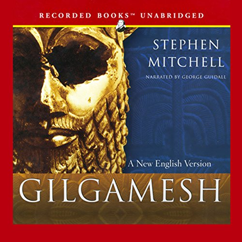 Gilgamesh     A New English Version              By:                                                                                                                                 Stephen Mitchell - translator                               Narrated by:                                                                                                                                 George Guidall                      Length: 4 hrs and 4 mins     2,820 ratings     Overall 4.2