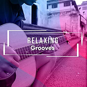 Relaxing Grooves
