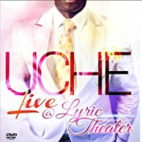 Uche Live at Lyric Theater / [DVD] [Import]