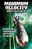 Maximum Velocity: The Best of the Full-Throttle Space Tales