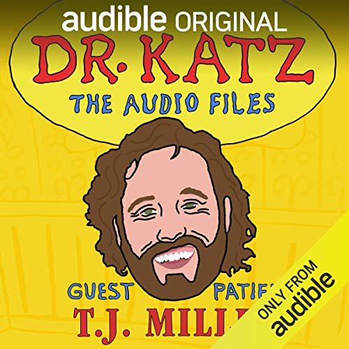Ep. 13: T.J. Miller (Dr. Katz: The Audio Files) audiobook cover art