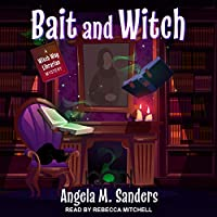 Bait and Witch (Witch Way Librarian Mystery)