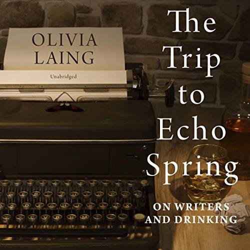 The Trip to Echo Spring cover art