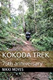 Kokoda Trek: 75th anniversary